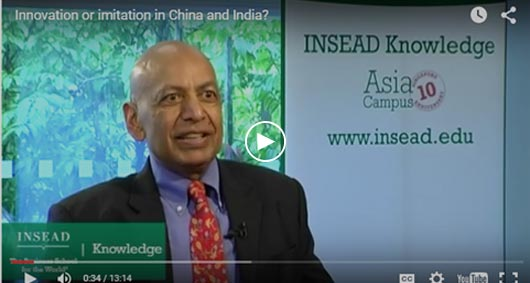 """Innovation or Imitation in China and India,"" INSEAD Knowledge"